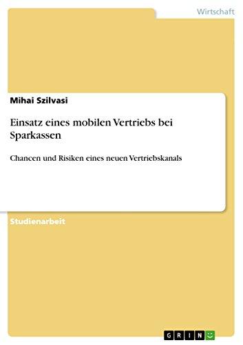 einsatz-eines-mobilen-vertriebs-bei-sparkassen-chancen-und-risiken-eines-neuen-vertriebskanals-germa