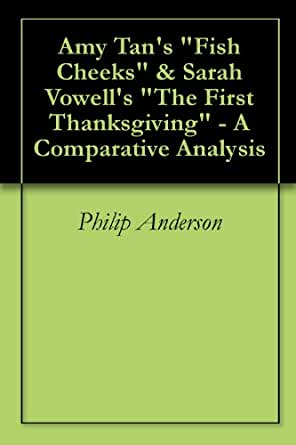 sarah vowell the first thanksgiving essay Sarah vowell the first thanksgiving essay sarah vowell the first thanksgiving essay september 30, 2018 sarah vowell the first thanksgiving essay 0 comments short essay about transgender learning english essay writing help.