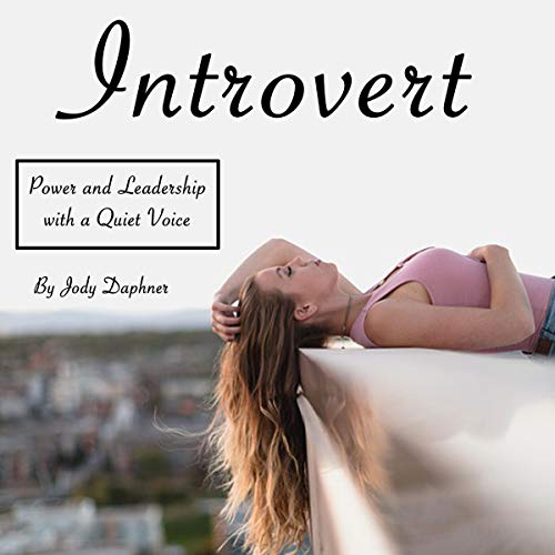 Pdf Fitness Introvert: Power and Leadership with a Quiet Voice