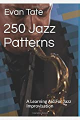 250 Jazz Patterns: An New Aid To Learn Jazz Improvisation Paperback