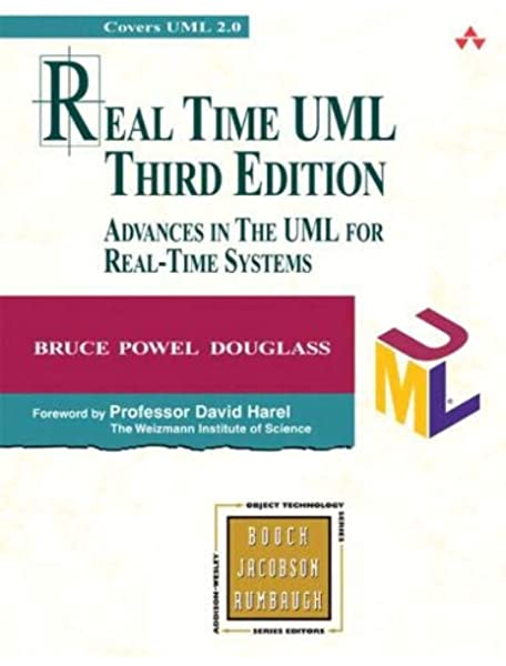Real Time Uml Advances In The Uml For Real Time Systems Douglass Bruce 0785342160765 Amazon Com Books