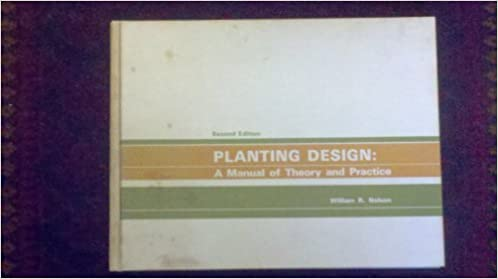 Planting Design: A Manual of Theory and Practice