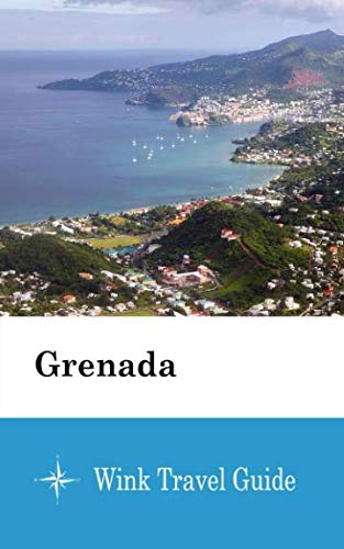 Grenada - Wink Travel Guide