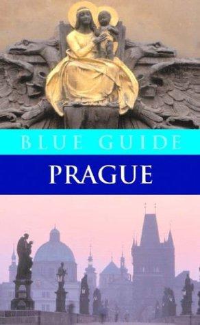 Read Online Blue Guide Prague (Second Edition) (Blue Guides) pdf epub