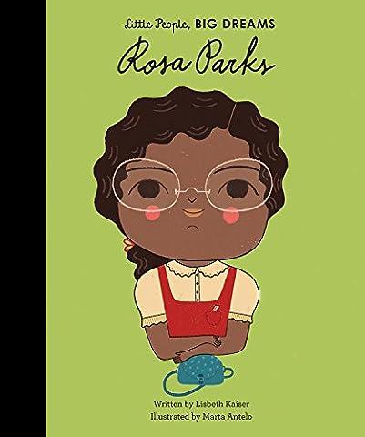Rosa Parks (Little People, Big Dreams) (Amazing People)