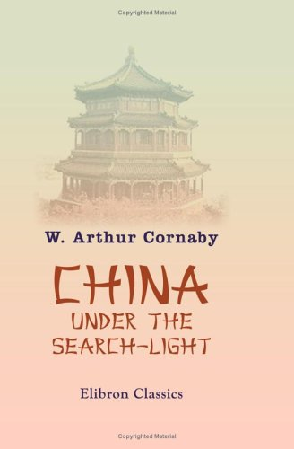 Download China under the Search-light pdf epub