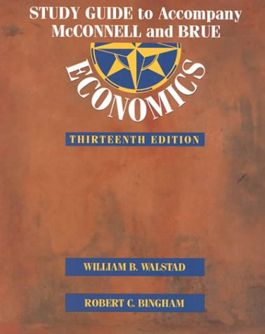 Study Guide to Accompany  McConnell and Brue Economics