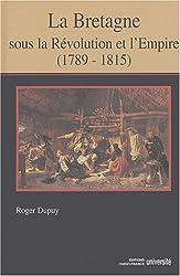 La Bretagne sous la Révolution et l'Empire (1789-1815)
