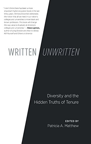 Image of Written/Unwritten: Diversity and the Hidden Truths of Tenure