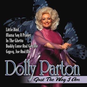 Dolly Parton Just The Way I Am Amazon Com Music