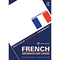 French Grammar and Usage (English and French Edition) (Routledge Reference Grammars)