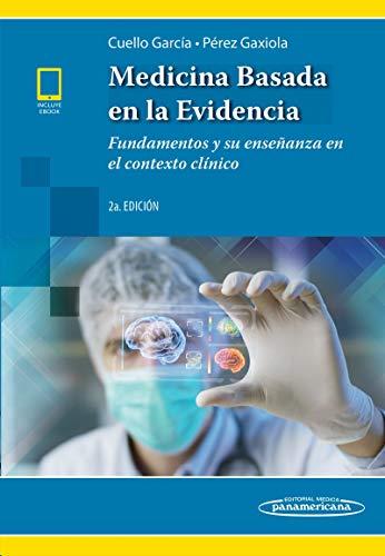 Medicina basada en la evidencia por Carlos Alberto Cuello,Giordano Perez