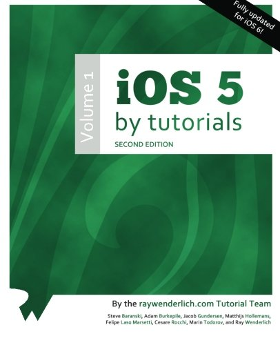 iOS 5 by Tutorials: Volume 1 (2nd Edition)