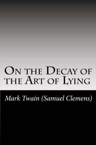 On the Decay of the Art of Lying pdf