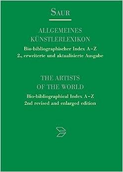 Book Allgemeines Kunstlerlexikon - Bio-bibliographischer Index A-Z/The Artists of the World - Bio-bibliographical Index A-Z: Tribus - Zzurcher Band 12