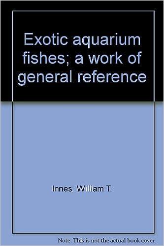 Ebook kostenlos epub Télécharger Exotic Aquarium Fishes. A Work of General Reference. B00005VUGW MOBI