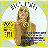 70's Greatest Rock Hits: High Times Vol.3