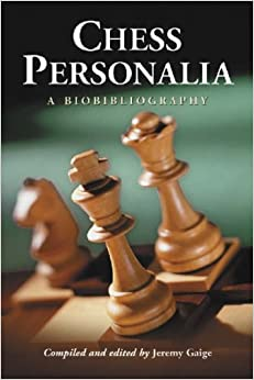 Chess Personalia: A Biobibliography