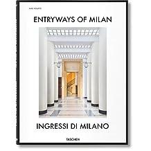 Entryways of Milan - Ingressi di Milano XL