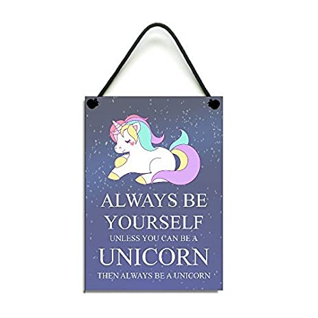 Amazon always be yourself unless you can be a unicorn wooden always be yourself unless you can be a unicorn wooden home sign plaque anniversary gift hanging solutioingenieria Images