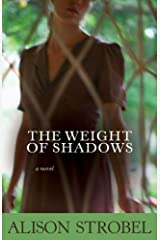 Weight of Shadows: A Novel Kindle Edition