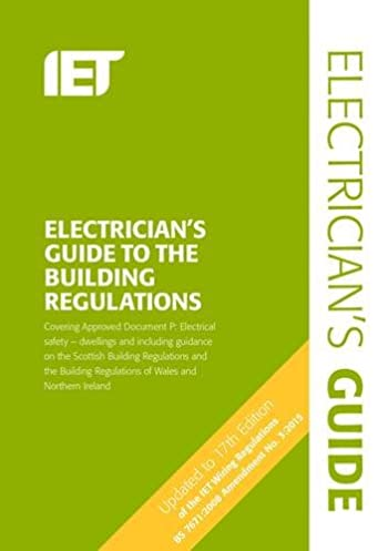 the electricians guide to the building regulations electrical rh amazon co uk Electrical Wire Colors Electrical Wire Colors