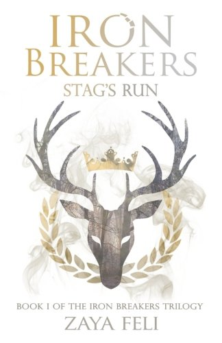 Iron Breakers: Stag's Run (Volume 1) PDF