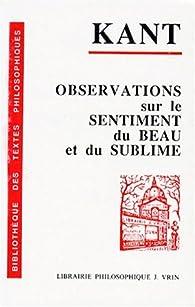 Observations sur le sentiment du beau et du sublime par Emmanuel Kant
