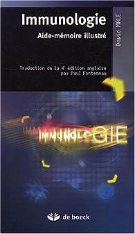 Immunologie : Aide-mémoire illustré par David Male