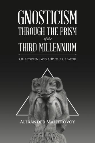 Gnosticism through the Prism of the Third Millennium