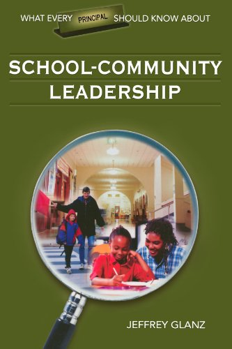 What Every Principal Should Know About School-Community Leadership (What Every Principal Should Know About Leadership)