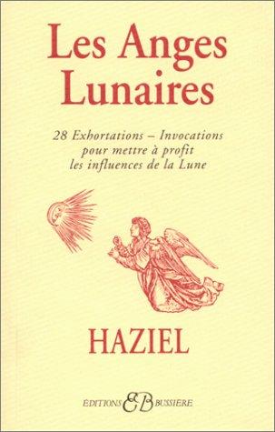 Les Anges Lunaires Broché – 17 février 1996 Haziel Bussière 2850901326 Esprit