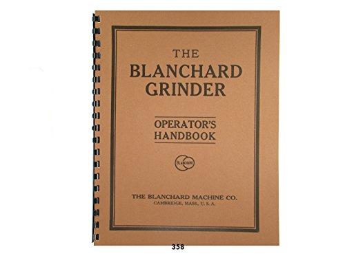 Blanchard No. 16 Surface Grinder Operators ()