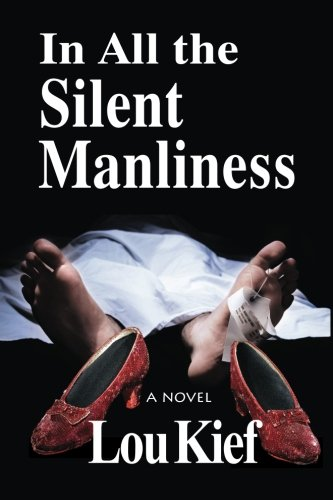 In All The Silent Manliness PDF