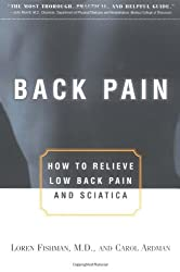Back Pain: How to Relieve Low Back Pain and Sciatica