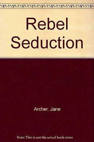 book cover of Rebel Seduction
