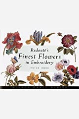 Redoutes Finest Flowers in Embroidery (02) by Burr, Trish [Paperback (2002)] Paperback