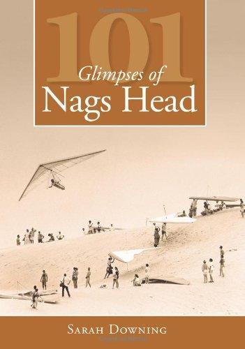 101 Glimpses of Nags Head - Heads Nags