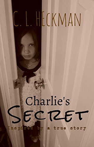 Pdf Teen Charlie's Secret: Inspired by a true story