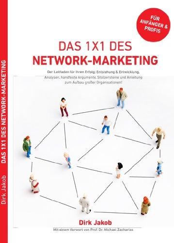 das-1x1-des-network-marketing-der-leitfaden-fr-ihren-erfolg-im-network-mit-informationen-aus-der-praxis-arbeitshilfen-checklisten-tipps-und-tricks
