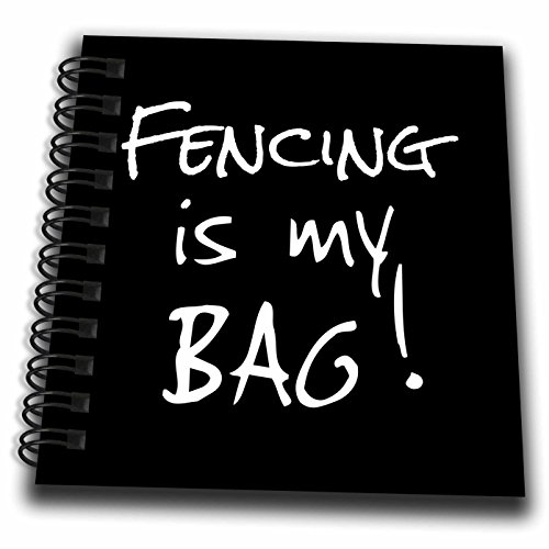 InspirationzStore Its My Bag - Fencing is my Bag. Love to Fence - Fencer black and white text gift - Mini Notepad 4 x 4 inch (db_232165_3)