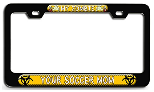 Makoroni - MY ZOMBIE ATE YOUR SOCCER MOM Zombie Bl Steel License Plate Frame - License Tag Holder 3D -