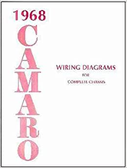 1968 camaro complete set of factory electrical wiring diagrams & schematics  guide - 8 pages  68 chevy chevrolet paperback – 2008