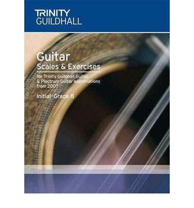 Guitar & Plectrum Guitar Scales & Exercises Initial-Grade 8 (Trinity Guildhall Scales & Arpeggios) (Sheet music) - Common PDF