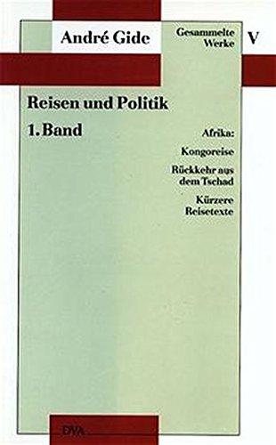Gesammelte Werke, 12 Bde., Bd.5, Reisen und Politik