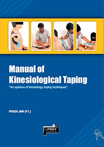 (MANUAL OF KINESIOLOGY TAPING: AN EPITOME KINESIOLOGY TAPING TECHNQIUES)