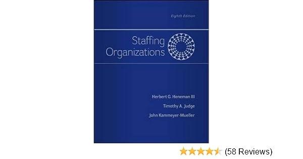 Amazon com: Staffing Organizations eBook: Heneman: Kindle Store