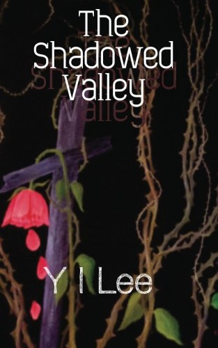 The Shadowed Valley