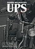 UPS Magazine(2) 2019年 09 月号 [雑誌]: CHOPPER Journal(チョッパージャーナル) 増刊