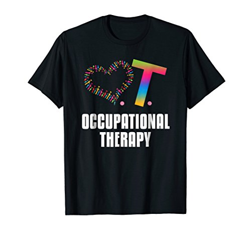 Heart OT Occupational Therapy T-Shirt Love Help Heal -